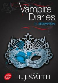 Vampire diaries. Volume 11, Rédemption