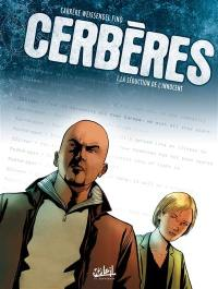 Cerbères. Volume 1, La séduction de l'innocent