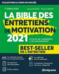 La bible des entretiens de motivation 2021