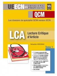 LCA, lecture critique d'article. Volume 1,