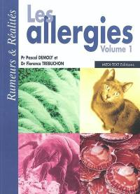 Les allergies. Volume 1,