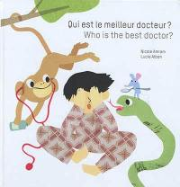 Qui est le meilleur docteur ? = Who is the best doctor ?