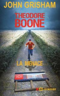 Theodore Boone, La menace