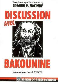 Brochure syndicaliste. n° 15, Discussion avec Bakounine