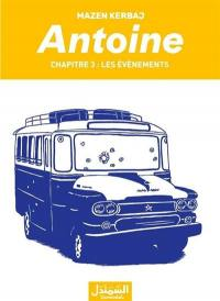 Antoine. Volume 1, Le destin arabe
