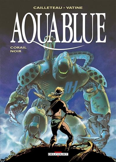 Aquablue. Volume 4, Corail noir
