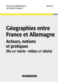 Revue germanique internationale. n° 20, Géographies entre France et Allemagne