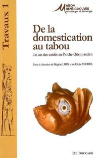 De la domestication au tabou