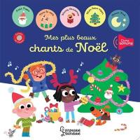 Mes plus beaux chants de Noël