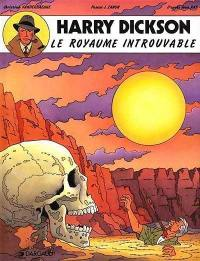 Harry Dickson. Volume 4, Le royaume introuvable