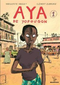 Aya de Yopougon. Volume 1,