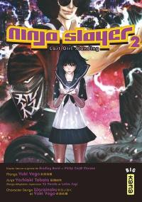 Ninja Slayer. Volume 2, Last girl standing
