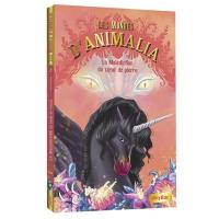 Les mondes d'Animalia. Volume 6, La malédiction du coeur de pierre