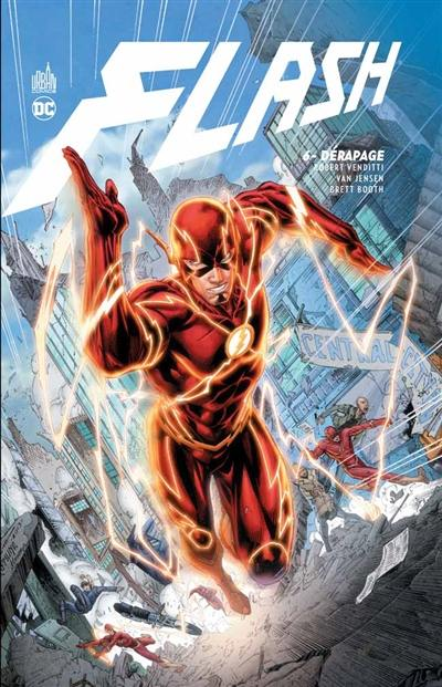 Flash. Volume 6, Dérapage