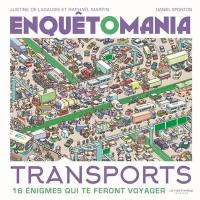 Enquêtomania, Transports