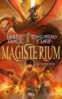 Magisterium. Volume 5, La tour d'or