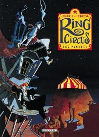 Ring Circus. Volume 1, Les pantres