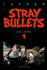 Stray bullets. Volume 1,