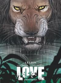 Love. Volume 3, Le lion