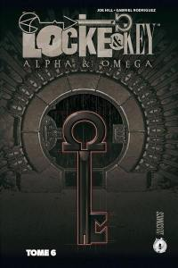 Locke & Key. Volume 6, Alpha & oméga