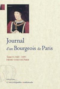 Le journal d'un bourgeois de Paris. Volume 2, 1423-1449