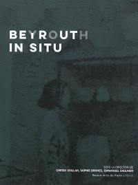 Beyrouth in situ
