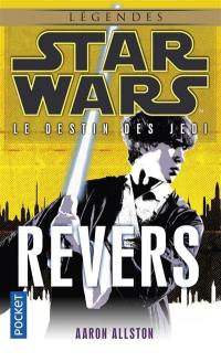 Le destin des Jedi. Volume 4, Revers