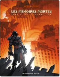 Mémoires mortes. Volume 1,