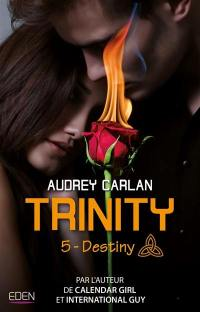 Trinity. Volume 5, Destiny