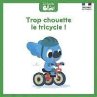 La bande à Blou !, Le tricycle