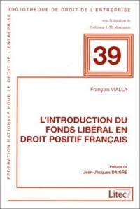 L'introduction du fonds libéral en droit positif français