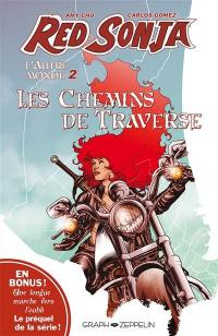 Red Sonja. Volume 2, Les chemins de traverse