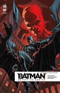 Batman detective comics. Volume 2, Le syndicat des victimes