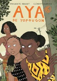 Aya de Yopougon. Volume 6,