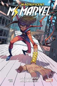 Magnificent Ms. Marvel. Volume 1, La fabuleuse Miss Marvel