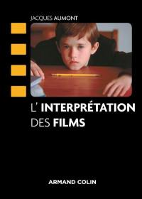 L'interprétation des films