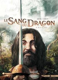 Le sang du dragon. Volume 11, Tu es ma chair