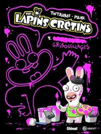 The lapins crétins. Volume 4, Gribouillages