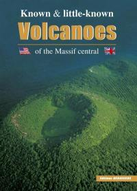 Know and little-known volcanoes of the Massif Central