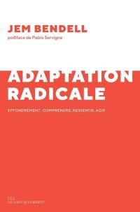 Adaptation radicale