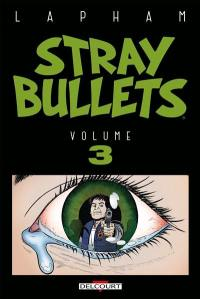 Stray bullets. Volume 3,