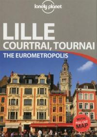 Lille, Courtrai, Tournai
