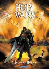 Holy wars. Volume 1, Le livre d'Hénoch