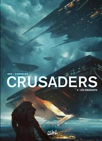 Crusaders. Volume 2, Les émanants