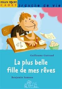 La plus belle fille de mes rêves