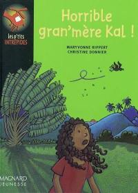 Horrible grand'mère Kal !