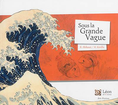 Sous la grande vague