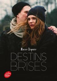 Destins brisés. Volume 1,