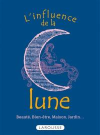 L'influence de la lune
