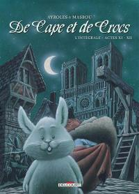 De cape et de crocs. Volume 11-12,